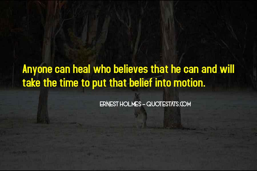 The Time Will Heal Quotes #580548