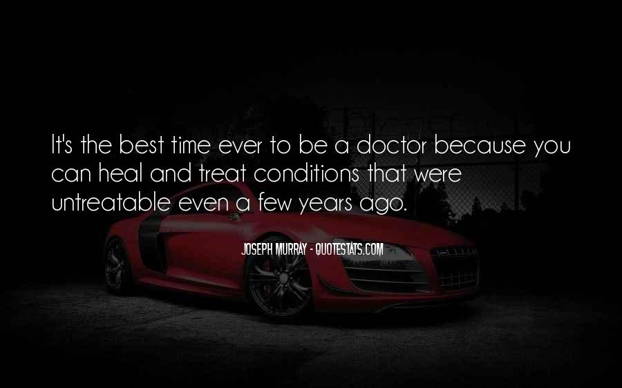 The Time Will Heal Quotes #586765