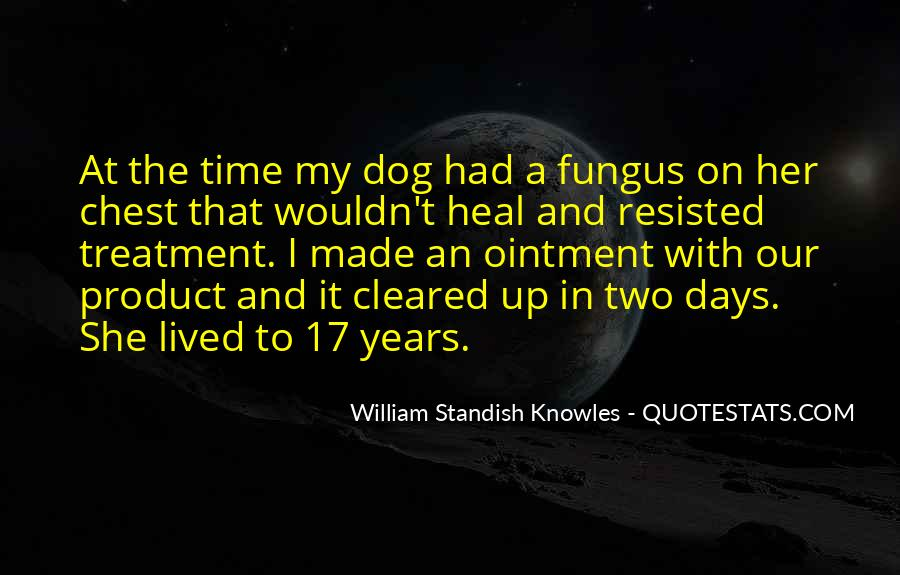 The Time Will Heal Quotes #614258