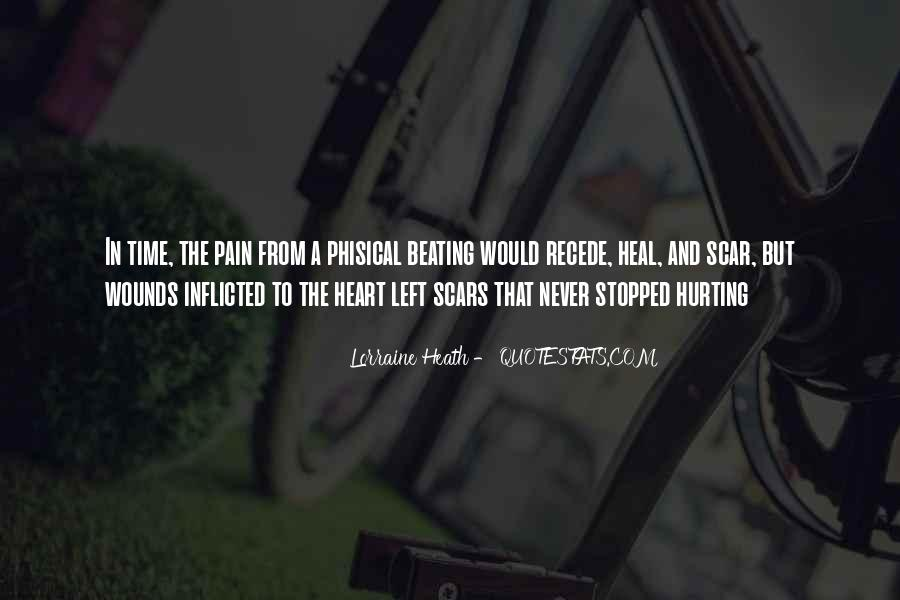 The Time Will Heal Quotes #650751