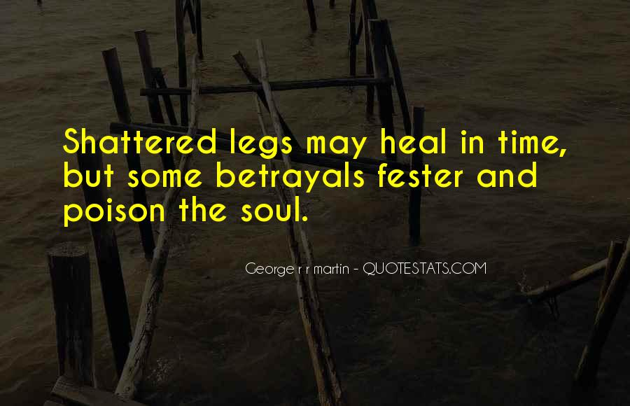 The Time Will Heal Quotes #679020