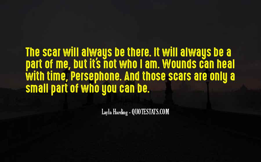 The Time Will Heal Quotes #684716