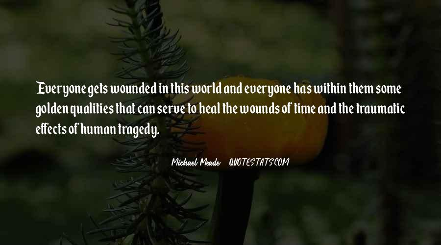 The Time Will Heal Quotes #836015