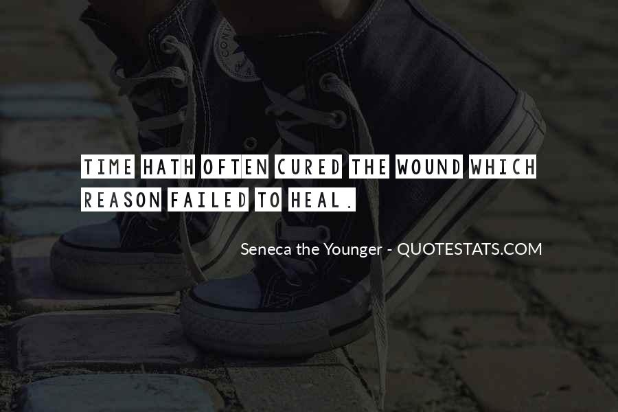The Time Will Heal Quotes #90839