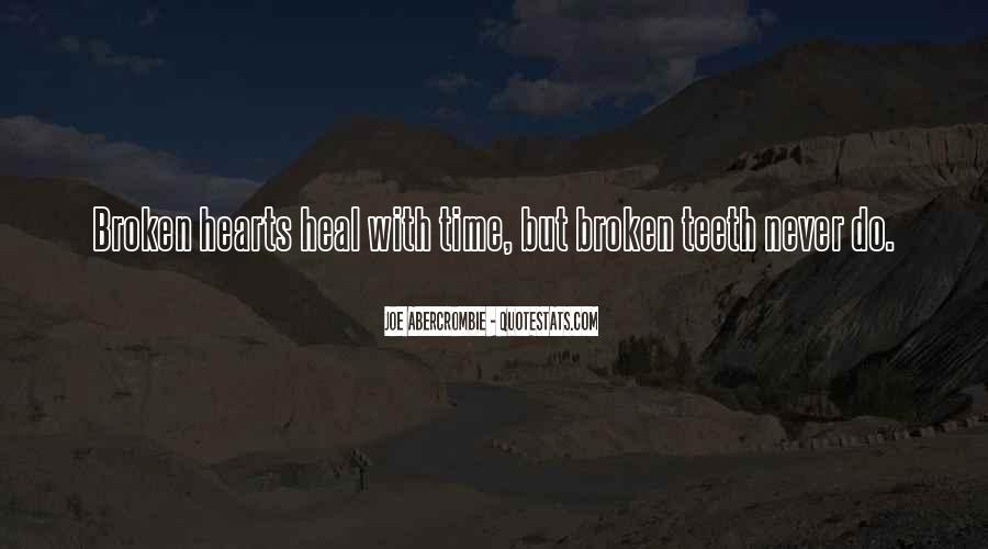 The Time Will Heal Quotes #934883