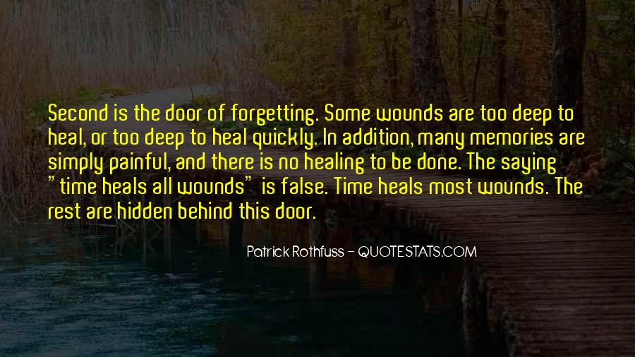 The Time Will Heal Quotes #953040