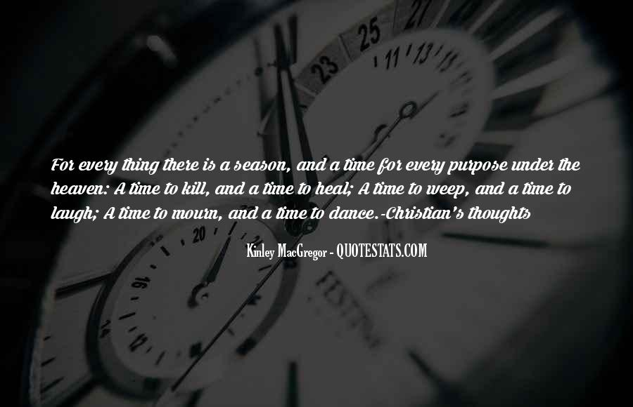 The Time Will Heal Quotes #956609