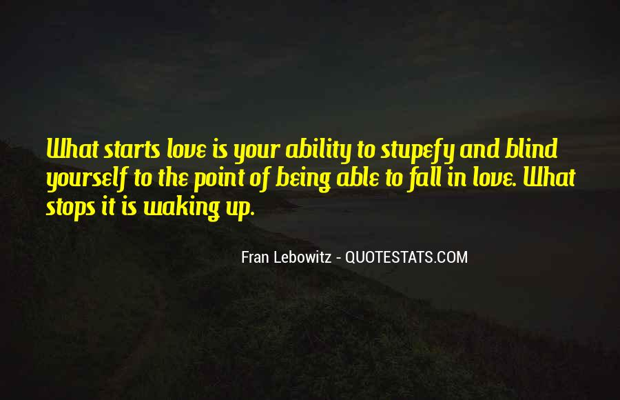 Quotes About Being Blind To Love #1145692