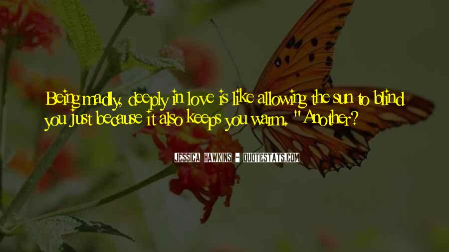 Quotes About Being Blind To Love #1825572