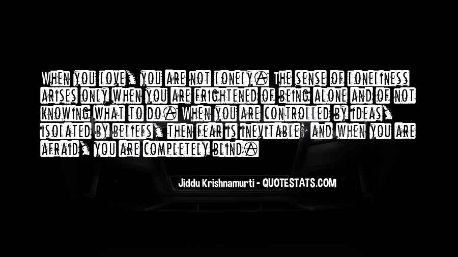 Quotes About Being Blind To Love #1872729