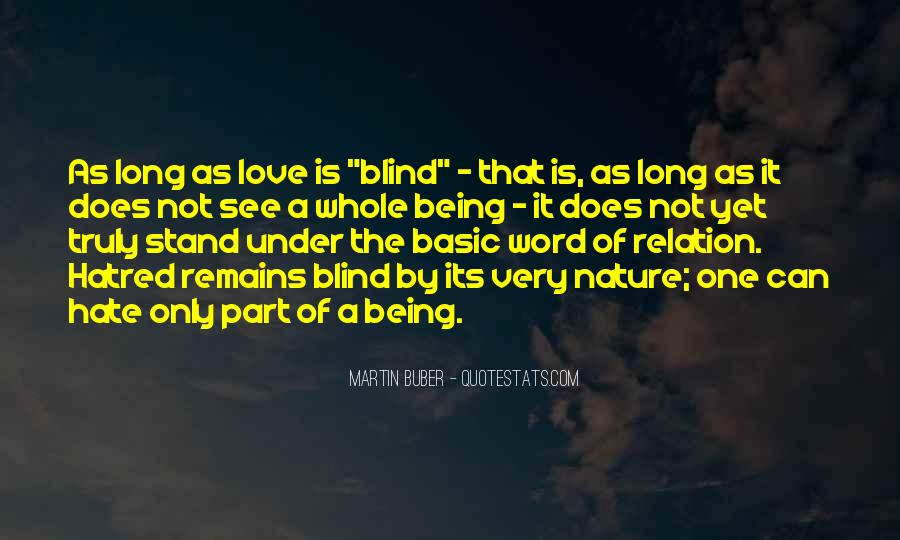 Quotes About Being Blind To Love #292742