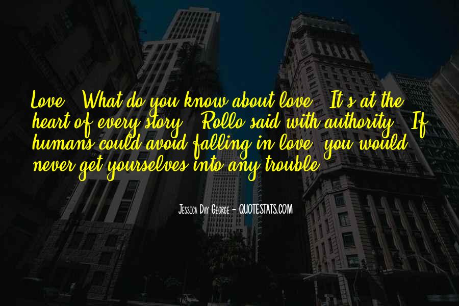 The Trouble With Love Quotes #1286759