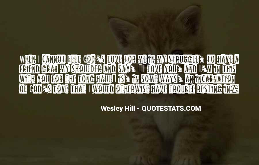 The Trouble With Love Quotes #1549770