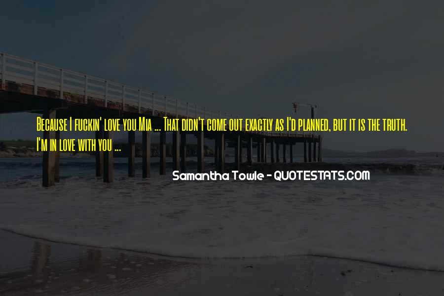 The Trouble With Love Quotes #1553355