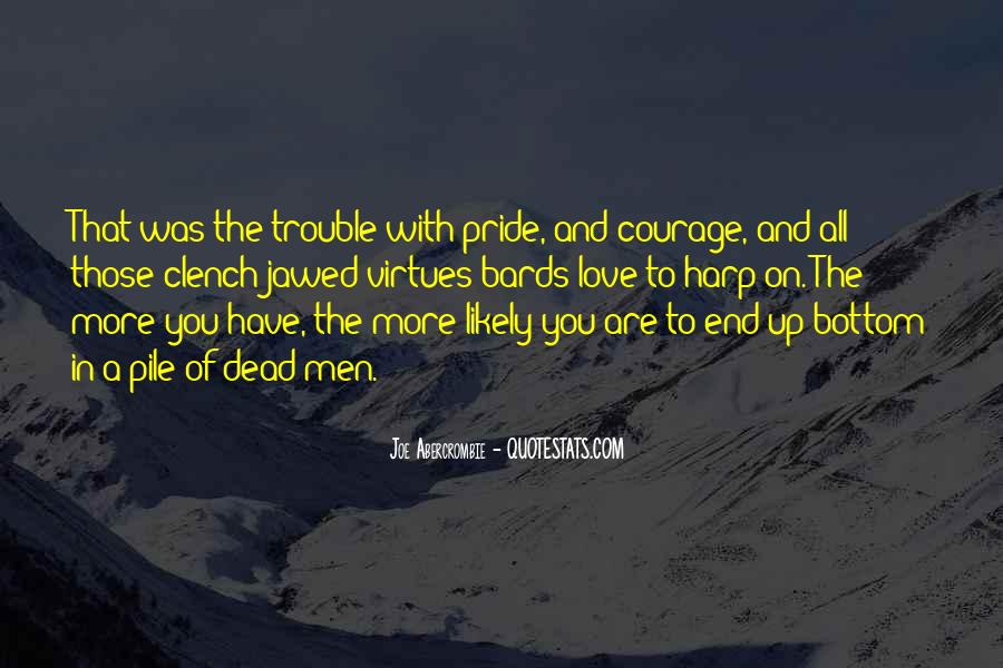 The Trouble With Love Quotes #212285