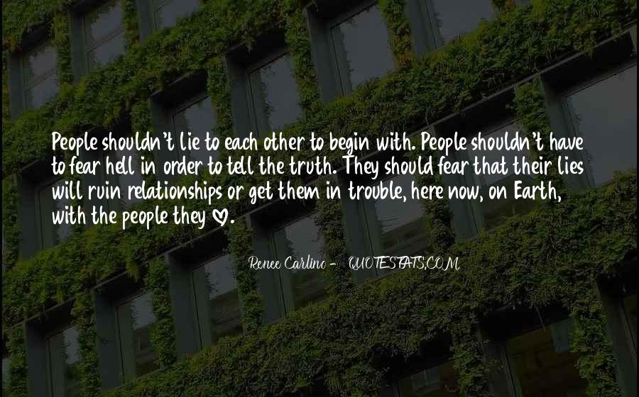 The Trouble With Love Quotes #280488