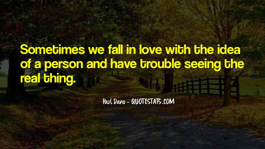 The Trouble With Love Quotes #325507