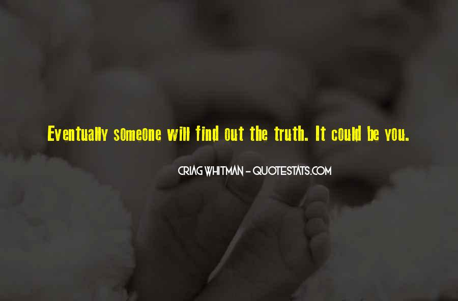 Top 100 The Truth Will Find You Quotes Famous Quotes Sayings