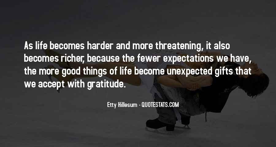 Top 80 The Unexpected Things Quotes Famous Quotes Sayings About