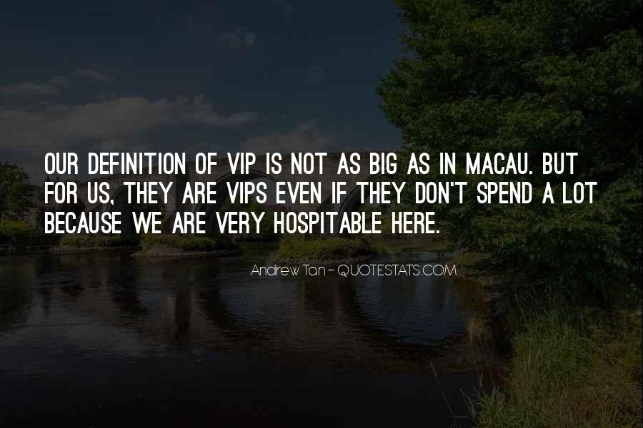 The Vips Quotes #707727