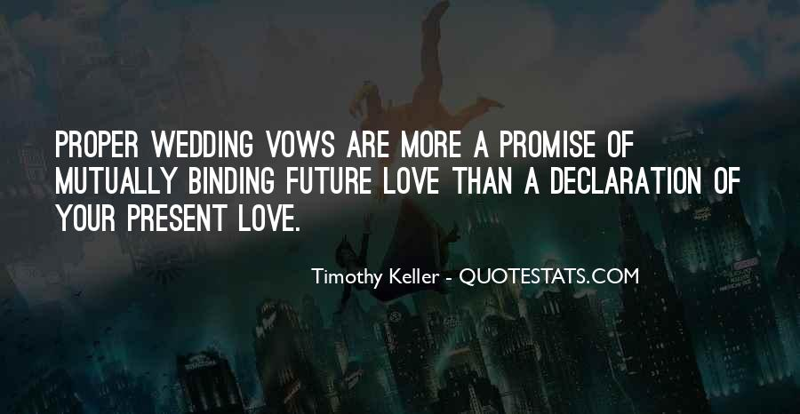 The Vow Wedding Quotes #1673245