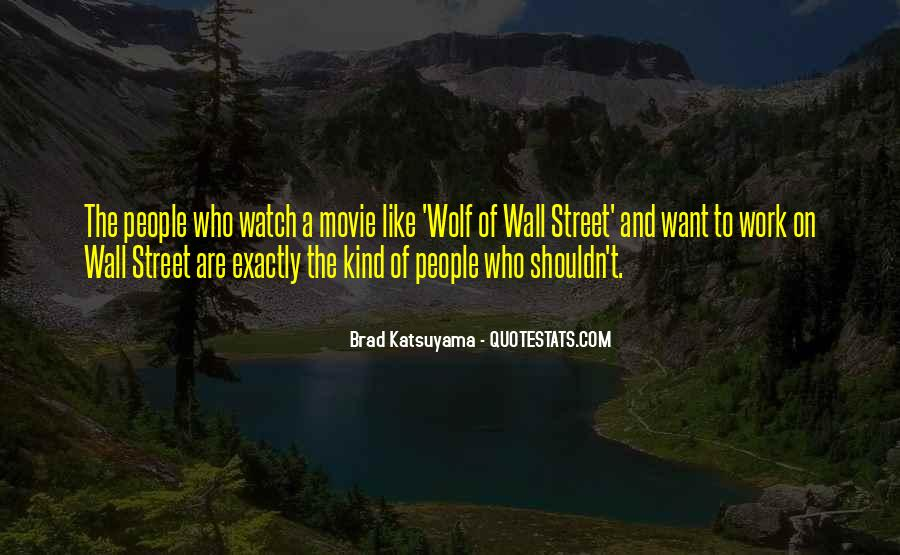 The Wall Street Movie Quotes #1142578