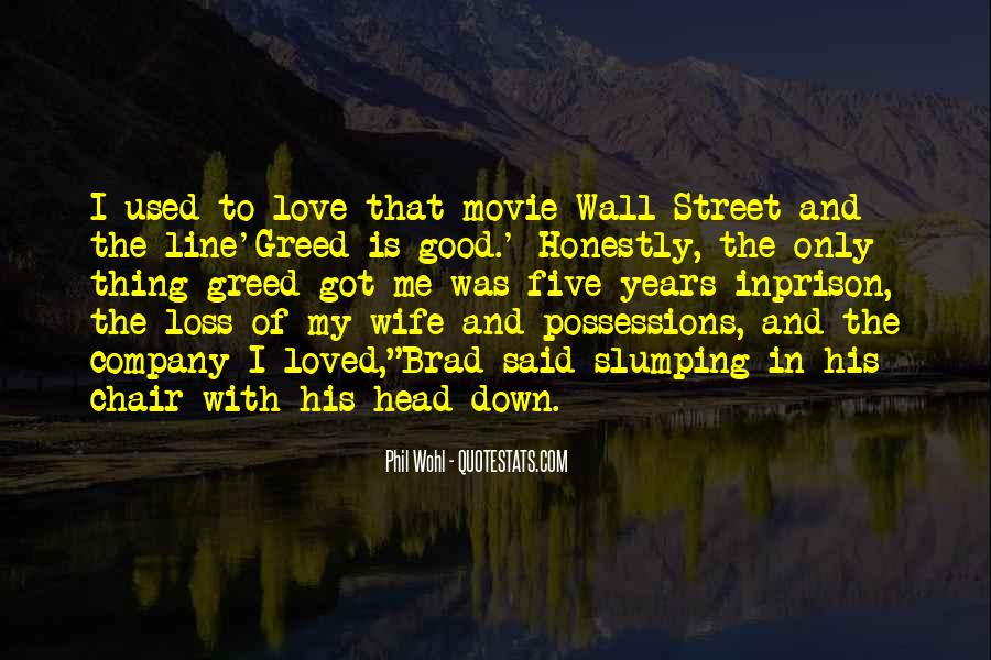 The Wall Street Movie Quotes #620694