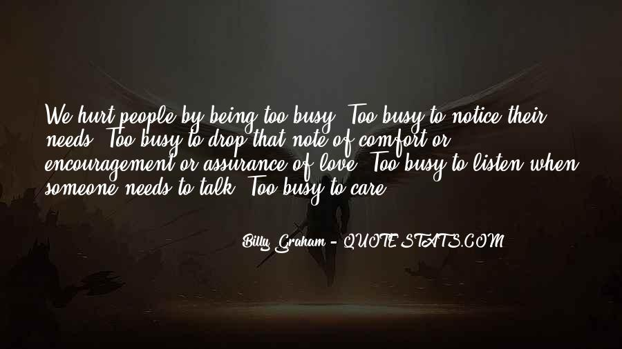 Quotes About Being Too Busy For Love #1635670