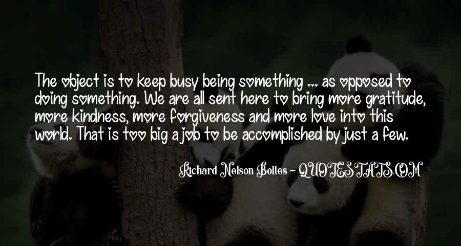 Quotes About Being Too Busy For Love #1754926