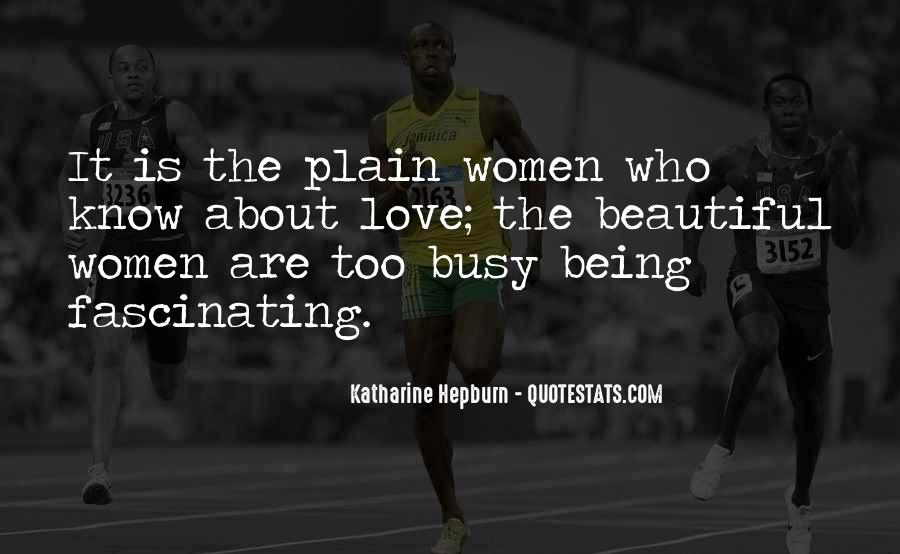 Quotes About Being Too Busy For Love #1855354