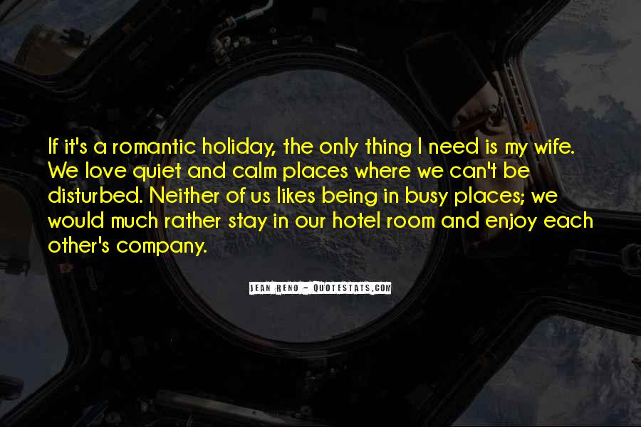 Quotes About Being Too Busy For Love #35393