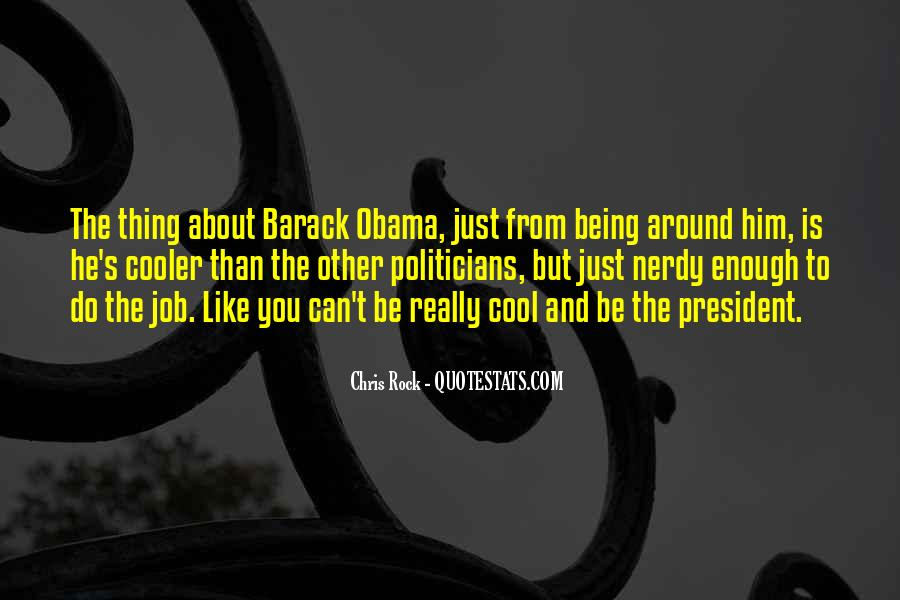 Quotes About Being Too Cool #131898