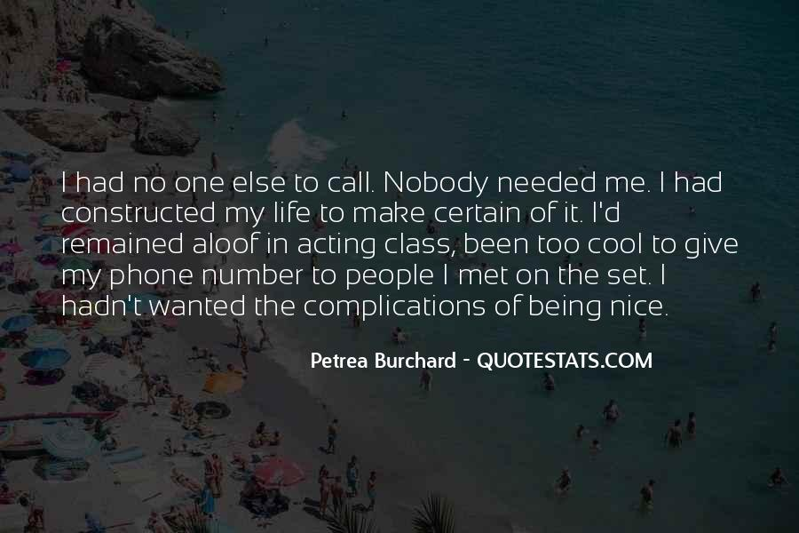 Quotes About Being Too Cool #1843093
