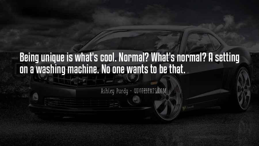 Quotes About Being Too Cool #235635