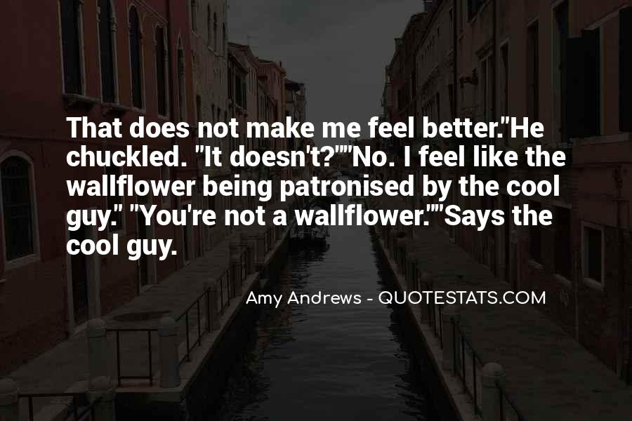 Quotes About Being Too Cool #25197