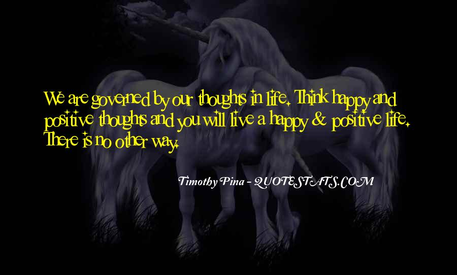 The Way We Live Our Life Quotes #1056135