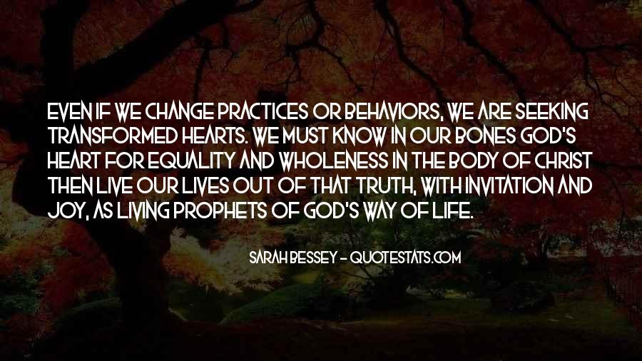 The Way We Live Our Life Quotes #1174166