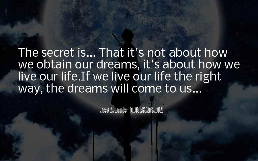 The Way We Live Our Life Quotes #42198