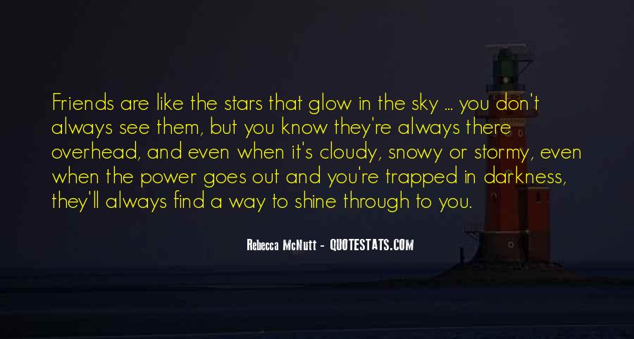 The Way You Shine Quotes #1073216