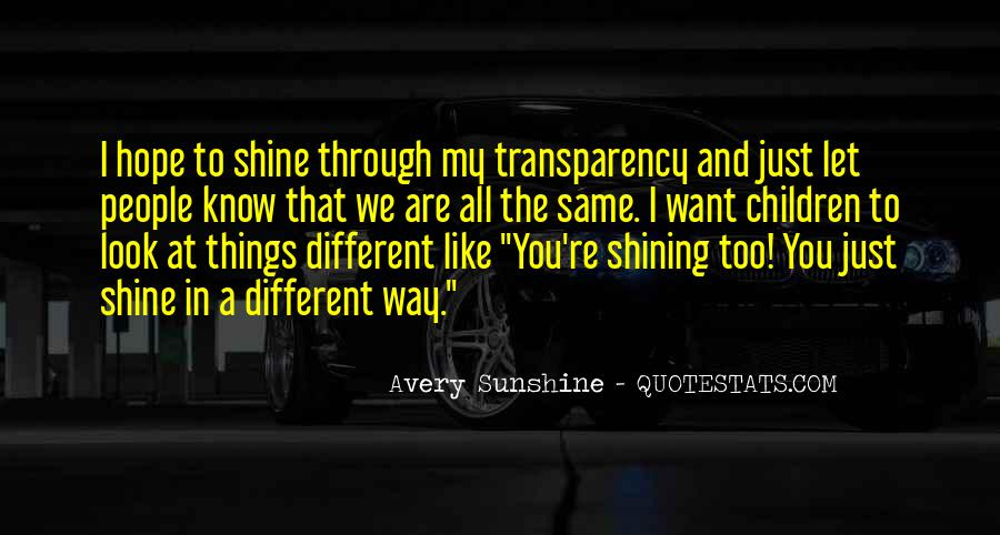 The Way You Shine Quotes #1601986