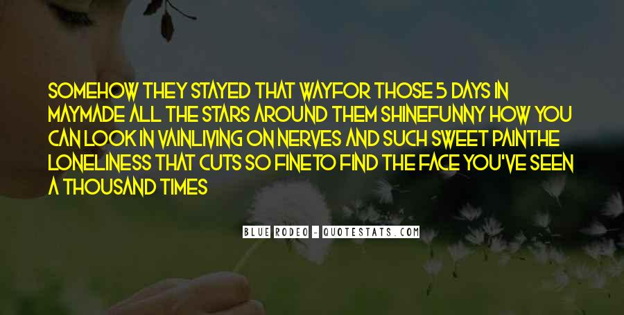The Way You Shine Quotes #1847472