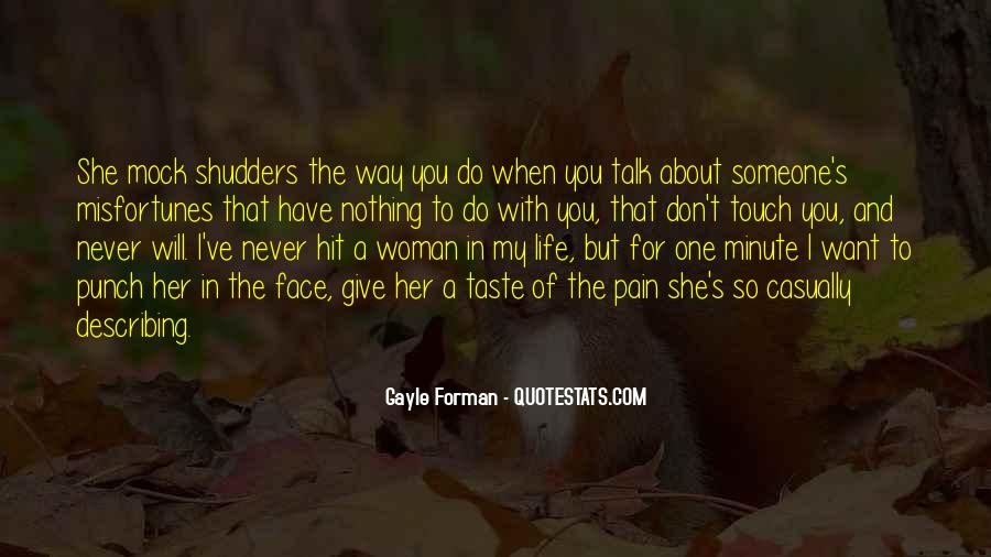 The Way You Taste Quotes #1220950