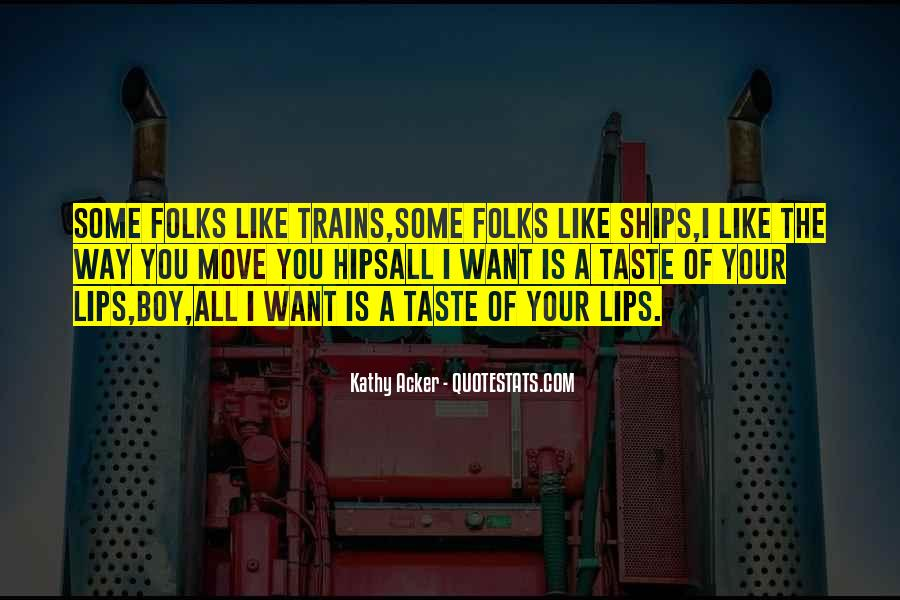 The Way You Taste Quotes #1667518
