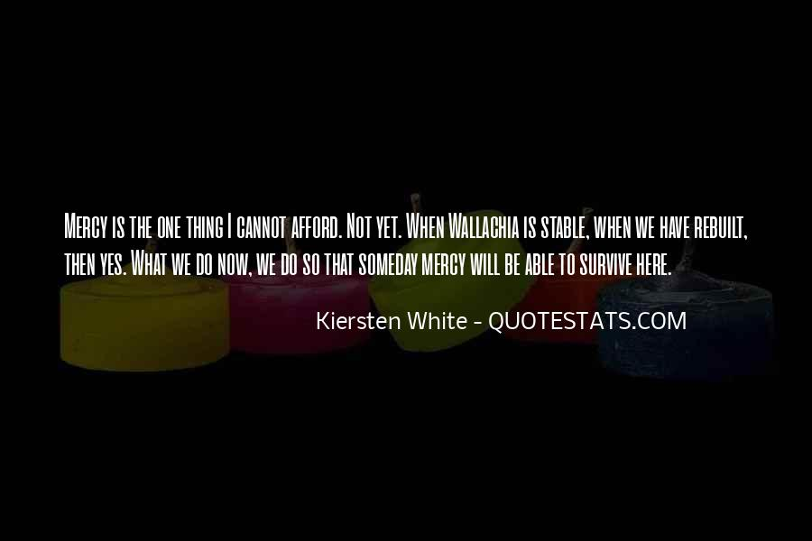 The Will To Survive Quotes #370301