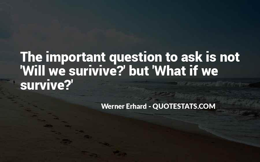 The Will To Survive Quotes #434001