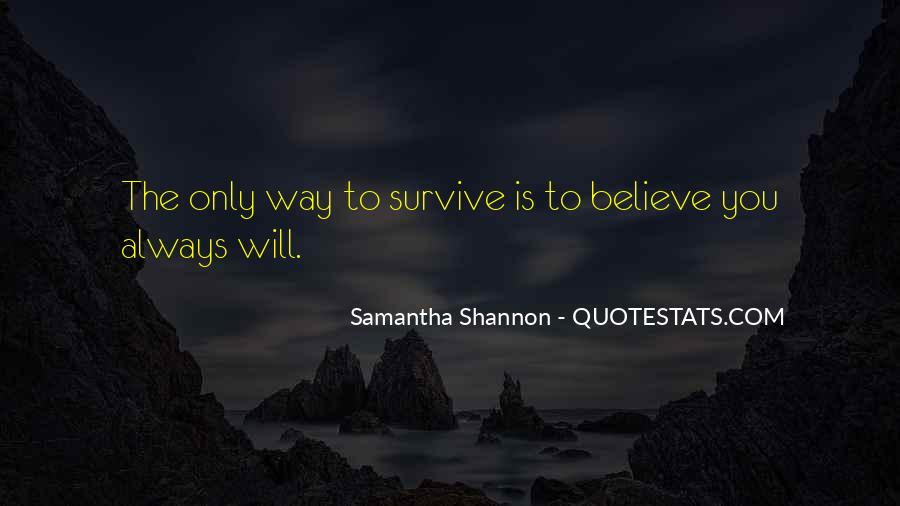 The Will To Survive Quotes #467548