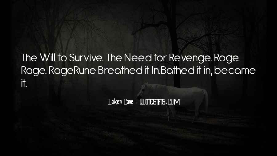 The Will To Survive Quotes #519627