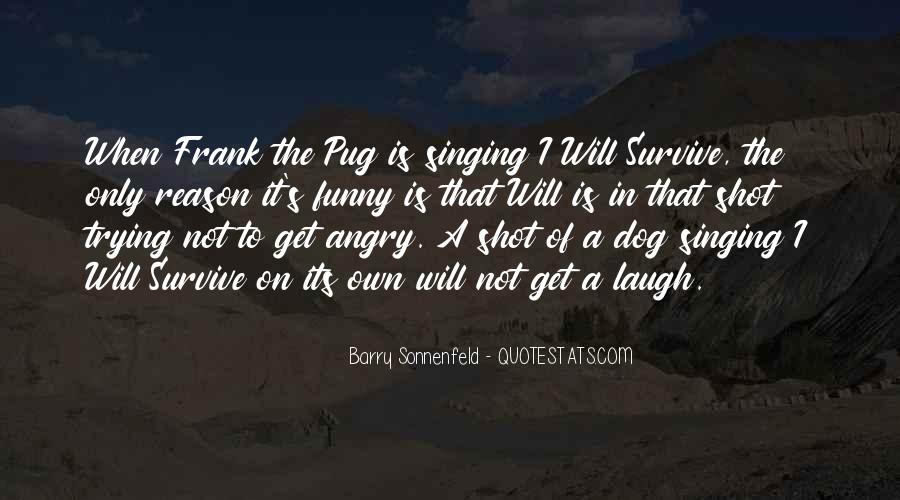 The Will To Survive Quotes #632645
