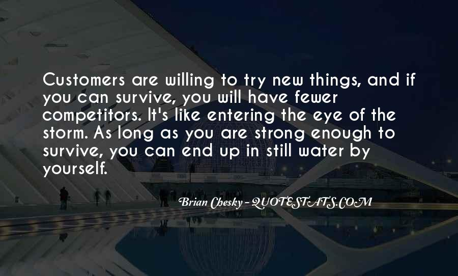 The Will To Survive Quotes #66205