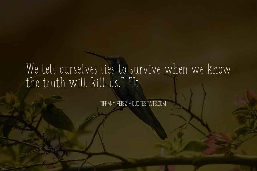 The Will To Survive Quotes #74969